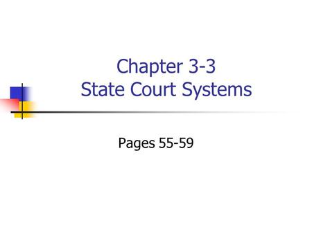 Chapter 3-3 State Court Systems