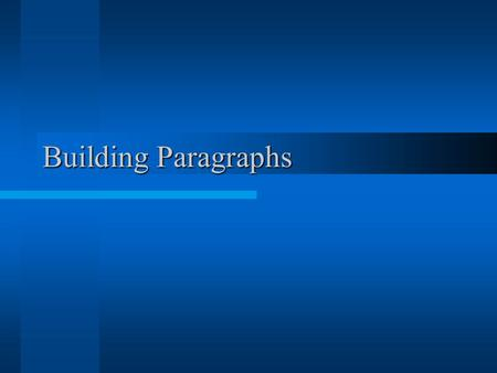 Building Paragraphs.