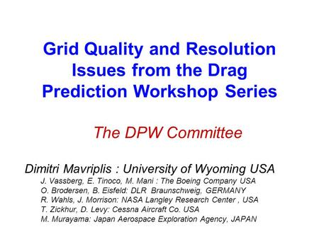 Results from the 3 rd Drag Prediction Workshop using the