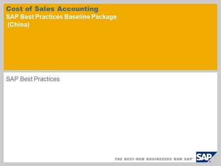 Cost of Sales Accounting SAP Best Practices Baseline Package (China)