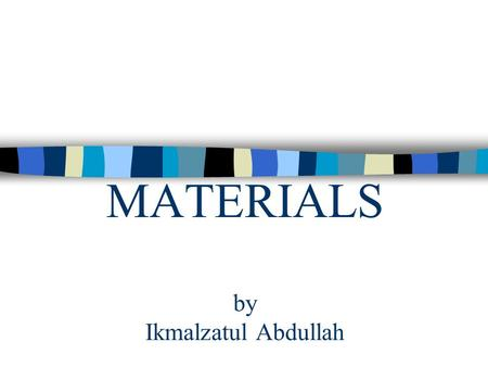 MATERIALS by Ikmalzatul Abdullah. THERMAL MOVEMENT Thermal properties – connection with heat transfer and heat loss. Thermal movement is caused by the.