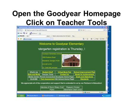 Open the Goodyear Homepage Click on Teacher Tools.