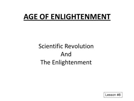 Scientific Revolution And The Enlightenment