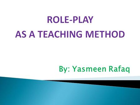 Introduction to Role Playing as an Instructional Method - ppt video