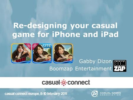 Re-designing your casual game for iPhone and <strong>iPad</strong> Gabby Dizon Boomzap Entertainment.