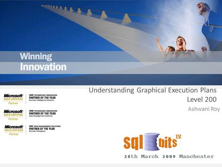 Ashwani Roy Understanding Graphical Execution Plans Level 200.