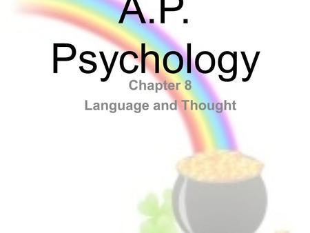 Chapter 8 Language and Thought