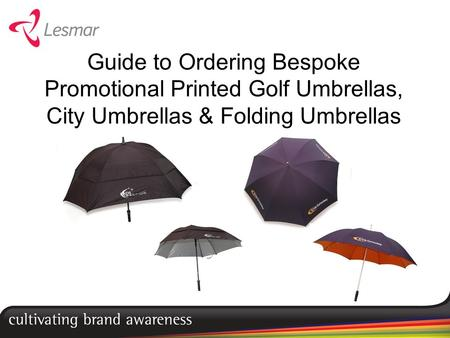 73fdc7a8617d7 Guide to Ordering Bespoke Promotional Printed Golf Umbrellas, City Umbrellas  & Folding Umbrellas. - ppt download