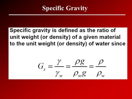 1 Specific Gravity. 2 Specific Gravity Gs 3 Phase Material.