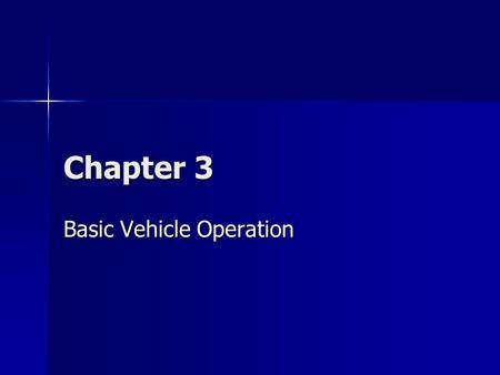 Basic Vehicle Operation
