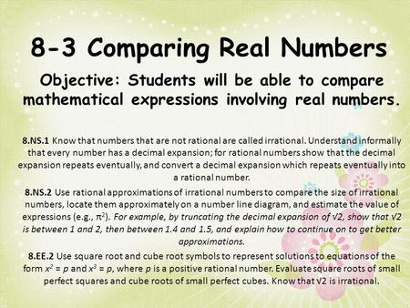8-3 Comparing Real Numbers