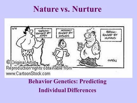 behaviour nature or nurture