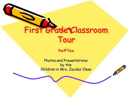 First Grade Classroom Tour Part Two Photos and Presentations by the Children in Mrs. Jacobs' Class.