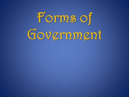 Forms of Government. There is a disparity between developed and developing countries…why? 1) Environment 2) Politics & government 3) ___________________.
