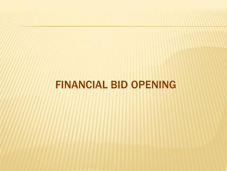 FINANCIAL BID OPENING. Tender creator logs in 1. Dept user logs in with login id and password 2. Click Login.
