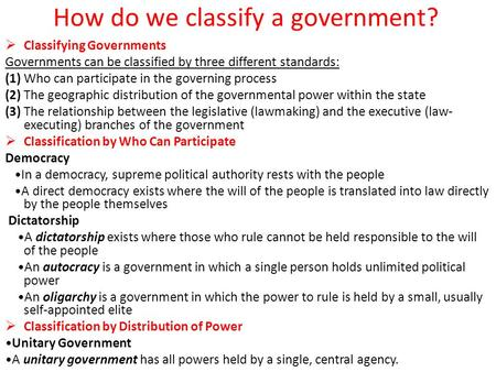 How do we classify a government?