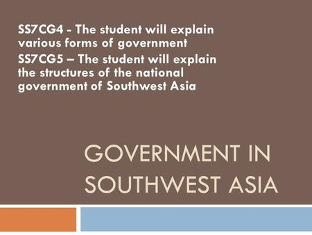 GOVERNMENT IN SOUTHWEST ASIA