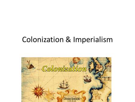 "Colonization & Imperialism. Why Europe? Europe is also known as the ""peninsula of peninsulas"" which gives the continent excellent access to the sea. This."