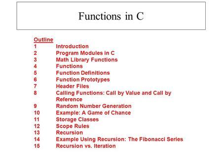 Chapter 5 - Functions Outline 5 1Introduction 5 2Program