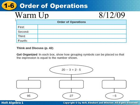 Holt Algebra 1 1-6 Order of Operations Warm Up 8/12/09.