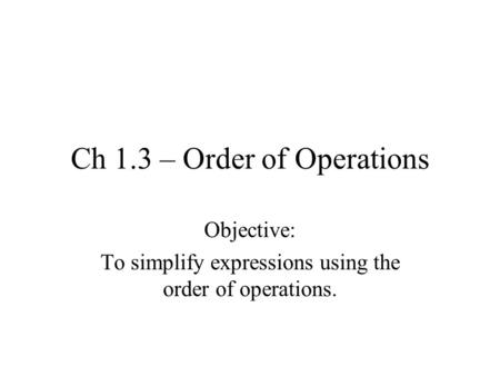 Ch 1.3 – Order of Operations