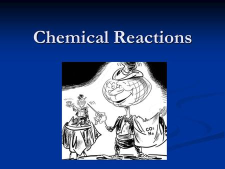 Chemical Reactions. Objectives 1) Write and balance equations 1) Write and balance equations 2) Identifying the types of reactions 2) Identifying the.