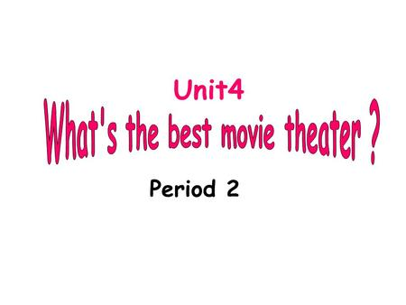 Unit4 Period 2 radio station a clothes storemovie theater.