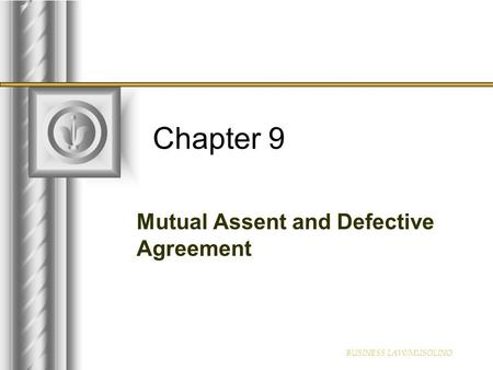 Mutual Assent and Defective Agreement