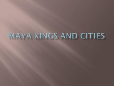 Maya Kings and Cities.
