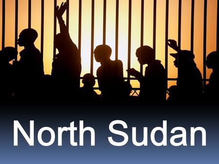 North Sudan. North Sudan is the third largest country in Africa.