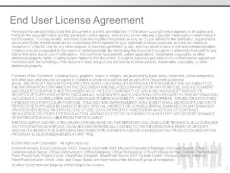End User License Agreement Permission to use and redistribute this Document is granted, provided that (1) the below copyright notice appears in all copies.