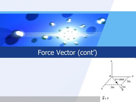 Force Vector (cont').