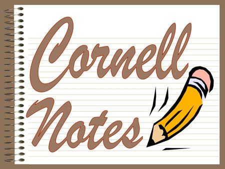 Cornell Notes.