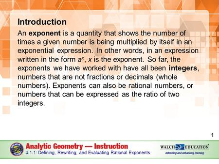 Introduction An exponent is a quantity that shows the number of times a given number is being multiplied by itself in an exponential expression. In other.