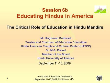 Hindu Mandir Executive Conference September 11-13, 2009