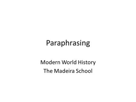 Modern World History The Madeira School