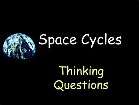 Space Cycles Thinking Questions. Why does a solar eclipse last for only a few minutes in any one location?