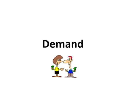 "Demand. Aggregate Demand 2 Aggregate means ""added all together."" When we use aggregates we combine all prices and all quantities. Aggregate Demand is."