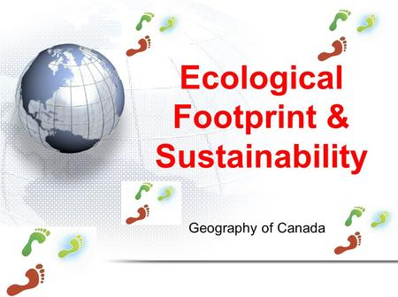 Ecological Footprint & Sustainability