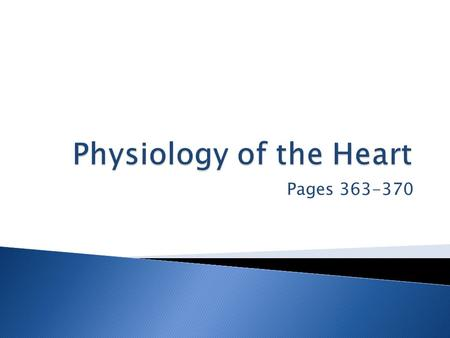 Pages 363-370.  Cardiac muscle cells contract:  Spontaneously  Independently  Two systems regulate heart rhythm:  Intrinsic Conduction System  Uses.