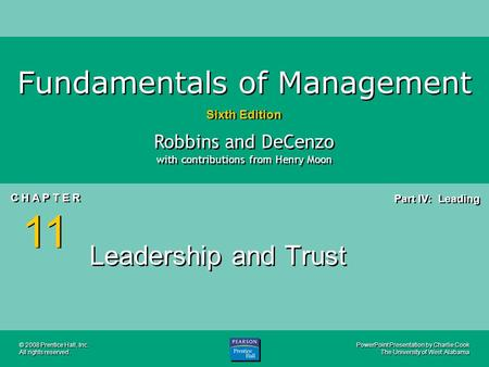 PowerPoint Presentation by Charlie Cook The University of West Alabama Fundamentals of Management Sixth Edition Robbins and DeCenzo with contributions.