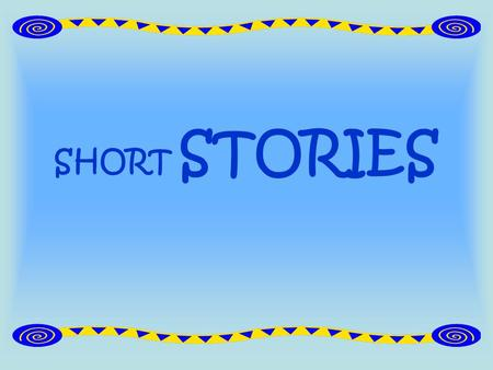 SHORT STORIES. What is a Short Story ? A fictional prose narrative that is from about five to twenty book pages long. Short stories are more limited than.