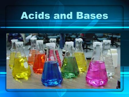 "Acids and Bases. Acids Properties –a substance that produce hydrogen ions (H + ) in solution –conduct electricity well –can taste sour –corrosive (""eat."