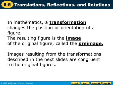 In mathematics, a transformation