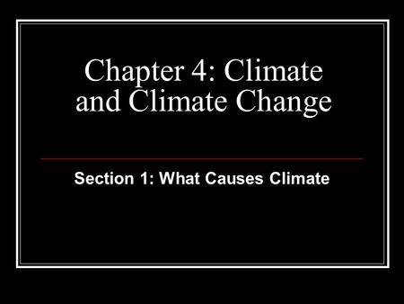 Chapter 4: Climate and Climate Change