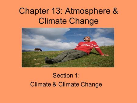 Chapter 13: Atmosphere & Climate Change