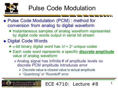 Pulse code modulation.