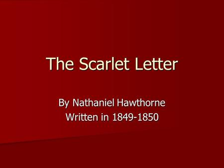 where does the scarlet letter take place by nathaniel hawthorne written in ppt 25630 | big thumb
