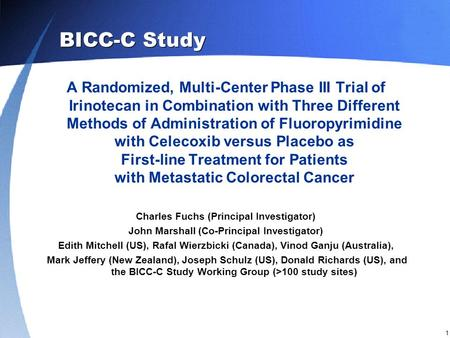 1 A Randomized, Multi-Center Phase III Trial of Irinotecan in Combination with Three Different Methods of Administration of Fluoropyrimidine with Celecoxib.