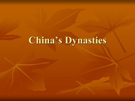 China's Dynasties. I. A New Chinese Dynasty 1. Han dynasty ended – A.D. 200 a. followed by 400 years of conflict 2. Tang dynasty A.D. 618 a. reunited.